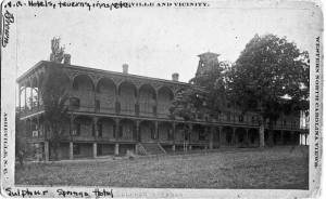 Sulphur Springs Hotel (1887-1891)
